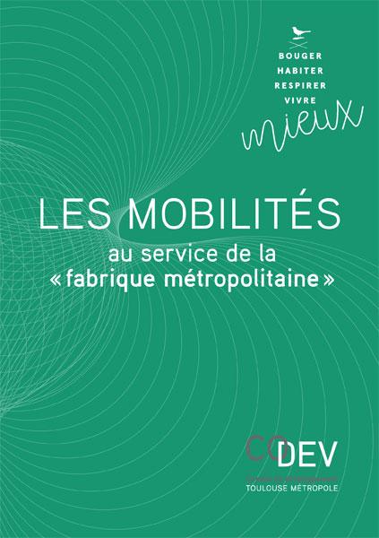 Mobilités au service de fabrique métropolitaine Toulouse